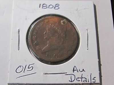 1808 Large Cent - Classic Head Type Coin - AU Details Cond (Fixed Hole)Red/Brown