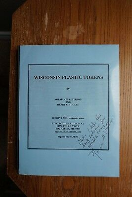 Wisconsin Plastic Token Book Reprint 2001 only 10 copies Signed