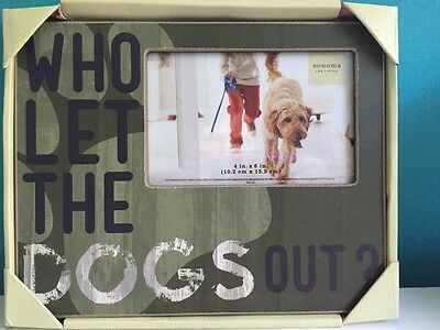 """Sonoma Life + Style 4x6 New Picture Frame """"WHO LET THE DOGS OUT?"""" /Camo Color."""