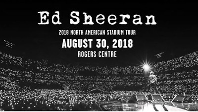 Ed Sheeran w/ Snow Patrol @ Rogers Centre - Toronto, ON Thu, Aug 30, 2018 7:00PM