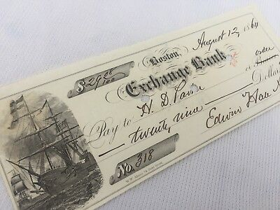 Bank Check -- EXCHANGE BANK, 1864  - Signed EDWIN HALE ABBOT  (VG+)