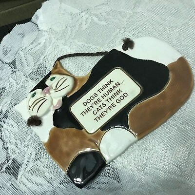 """Classic Smokey Mountain Pottery Cat Wall Plaque """"Dogs Think They're Human..."""""""