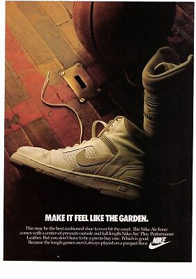 "1986 Nike ""Air Force"" ""Make It Feel Like The Garden"" Basketball Shoe Print Ad"