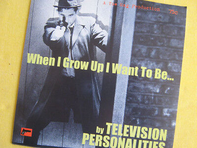 """Television Personalities - When I Grow Up...    !""""""""!""""""""!""""""""!"""