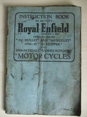 Instruction book for the ohv Royal Enfield motor cycles 1956-57-58-59 Bullet