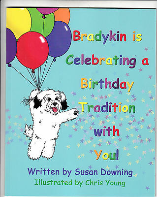 Bradykin Is Celebrating A Birthday Tradition With You!, Paperbook (2013), New