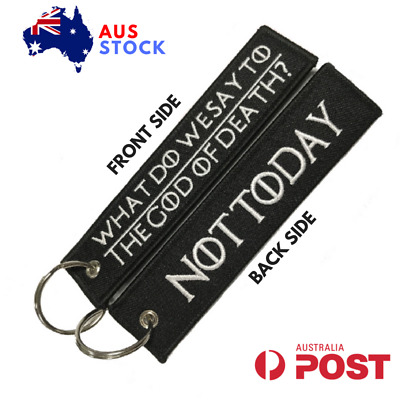 What Do We Say To The God Of Death Jet Tag Keychain Key Ring Aus Stock Motoloot