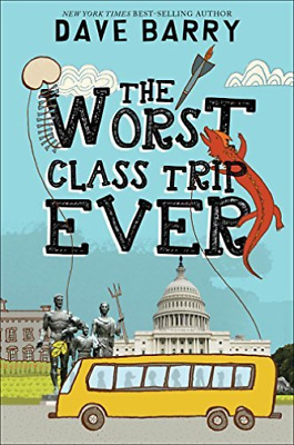 Barry Dave/ Cannell Jon (Ilt)-The Worst Class Trip Ever  (US IMPORT)  HBOOK NEW