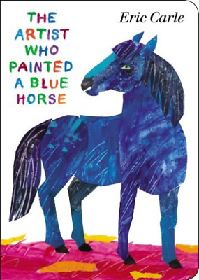 `Carle, Eric`-The Artist Who Painted A Blue Horse  (US IMPORT)  BOOK NEW