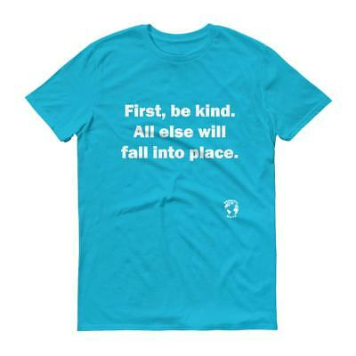 First, Be Kind Short Sleeve T-Shirt