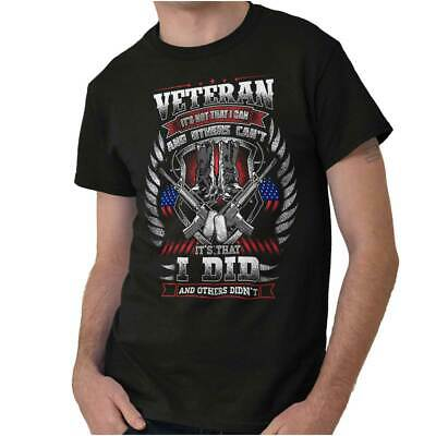 c9815db9 Not That I Can, I Did Veteran Pride Army Military Soldier T Shirt Tee For