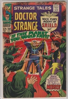 Strange Tales 160 G/VG great reader with few issues! Dr. Strange and Nick Fury