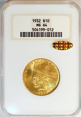 Pop 1 1932 $10 Indian MS64 Gold CAC Undergraded Old Holder OGH NGC SoapBox