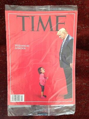 TIME magazine July 2, 2018 Welcome to America. In unopened mail wrapper