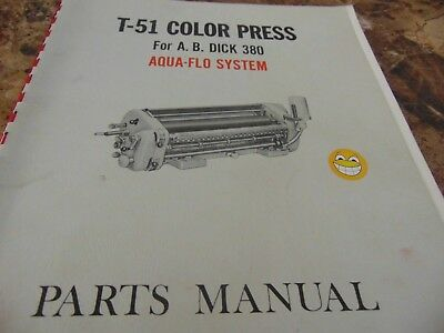 T-51 Color Press For A.b. Dick 380 Aqua Flo System Parts Manual