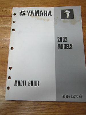 2002 Yamaha Service Manual 2002 Models Model Guide 90894-62970-68 Outboard Motor