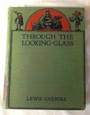 Through The Looking Glass And What Alice Found There 1934 Macmillan & Co