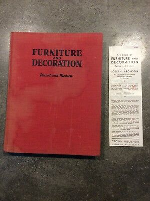 Book of Furniture and Decoration Period and Modern by Joseph Aronson 1941