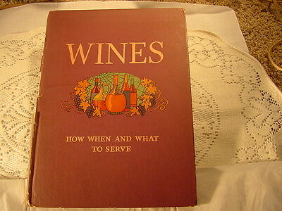 Wine Book Vintage Art Work  Schenley 1934  Wines When & What To Serve