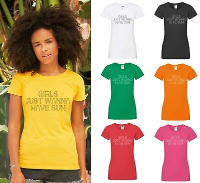 Girls Just Wanna Have Sun T-Shirt - Ladies Cool Fun Sexy Holiday Hen Top Vacay