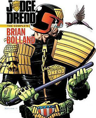 Judge Dredd The Complete Brian Bolland by John Wagner 9781613774885