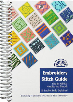 Embroidery Stitch guide DMC Tool 18 tips for fabrics needles and threads new