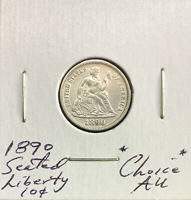 1890 Seated Liberty Dime ~ *Choice AU* ~ Strongly Detailed Original Coin