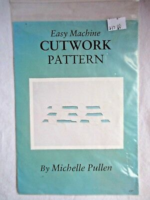 New EASY MACHINE CUTWORK PATTERN, Was $19, Instructions+Template Pattern