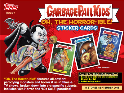 2018 GPK【PRE-ORDER】Oh The Horror-ible Trading Sticker Card COLLECTOR'S Hobby Box