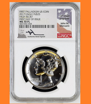 2017 $25 High Relief MS70PL FDOI Sign by Mercanti Palladium Eagle NGC PROOF LIKE
