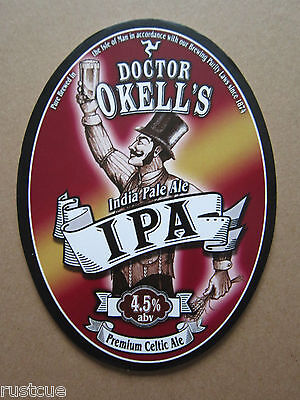 Doctor OKell's - India Pale Ale - Pump Clip Front Badge Beer Real Ale