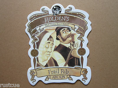 Holden's - Frail Rib - Pump Clip Front Badge Beer Real Ale