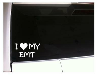 "I Love My EMT Car Decal Vinyl Sticker 6"" J23 Emergency Medical Rescue Ambulance"