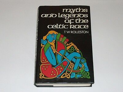 Myths And Legends Of The Celtic Race By Rolleston 1985