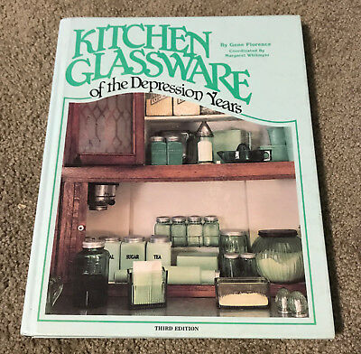 Kitchen Glassware of the Depression Years 3rd Third Edition Book Gene Florence