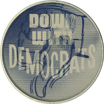 1960s Johnson Goldwater Era DOWN WITH DEMOCRATS Vintage Flasher Button (2504)