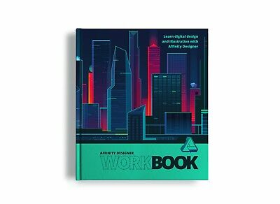 Affinity Designer Official Workbook - BRAND NEW AND UNREAD