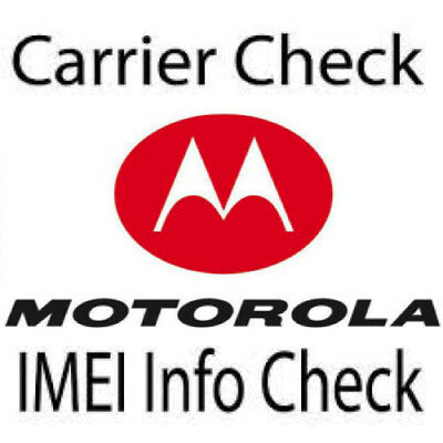 Official Motorola Imei Carrier Check Network Sim Lock Warranty Blacklist Report