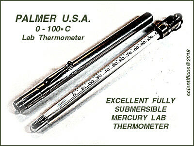 PALMER U.S.A. High Grade 0°C to 100°C Precision Lab Thermometer EXTRA FINE COND.