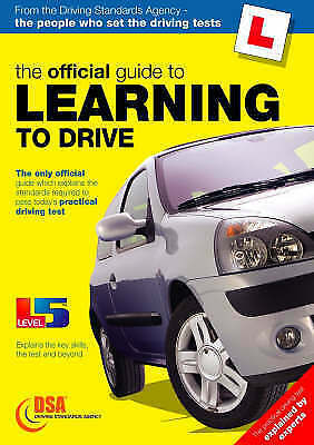 """AS NEW"" Driving Standards Agency, The Official Guide to Learning to Drive (Driv"