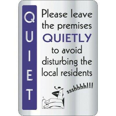 Leave Premises Quietly Sign (Next working day UK Delivery)
