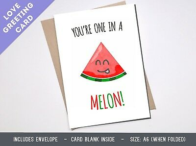 LOVE GREETING CARD cute friend pun funny boyfriend fruit food one melon Birthday
