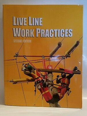 Live Line Work Practices Safe Sound Techniques for Working on Energized Circuits
