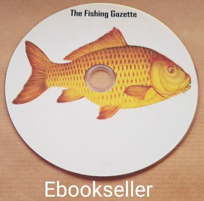 The Fishing gazette old books scanned to Pdf, Kindle & Epub ebook format on Disc