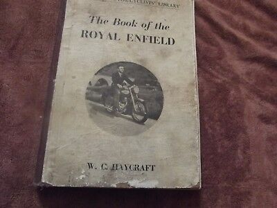 The Book O The Royal Enfield By W C Haycraft.