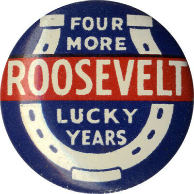 1936 Franklin Roosevelt FOUR MORE LUCKY YEARS Reelection Campaign Button (4879)