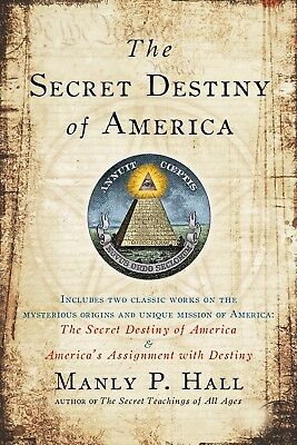 The Secret Destiny of America by Manly P. Hall (2008, Paperback)