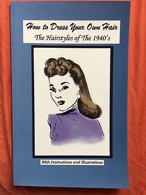How to... Hairstyles of the 1940's Buch 40er Frisuren Rockabilly Swing Burlesque