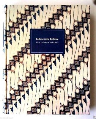INDONESIAN TEXTILES Batik Ikat Plangi INDONESISCHE TEXTILIEN 757 Illustrations