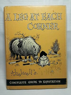 A Leg At Each Corner By Thelwell - 1963 1St Usa Printing - A Guide To Equitation